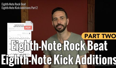Eighth-Note Rock Beat Eighth-Note Kick Additions Part 2