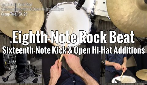 Eighth-Note Rock Beat Sixteenth-Note Kick & Open Hi-Hat Additions
