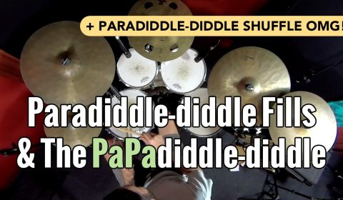Paradiddle-diddle Fills & The PaPadiddle-diddle