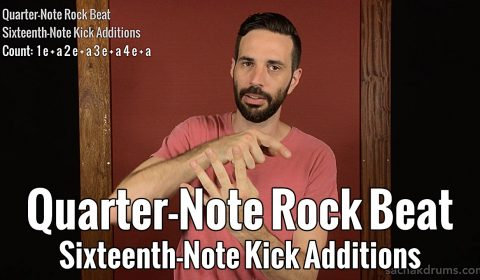 Quarter-Note Rock Beat Sixteenth-Note Kick Additions
