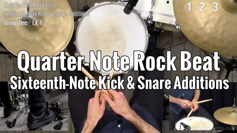Quarter-Note Rock Beat Sixteenth-Note Kick & Snare Additions