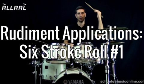 Rudiment Applications – Six Stroke Roll 1