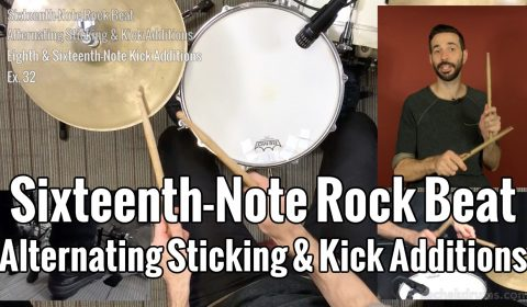 Sixteenth-Note Rock Beat Alternating Sticking & Kick Additions