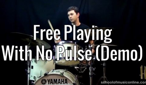 Free Playing – With No Pulse