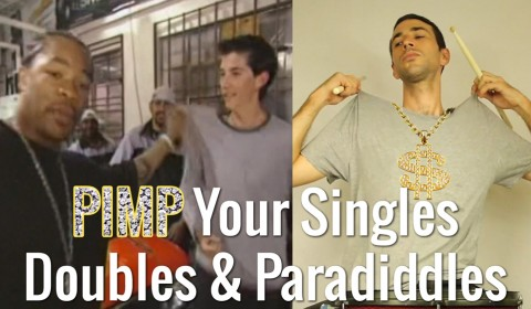 Pimping Your Singles, Doubles & Paradiddles